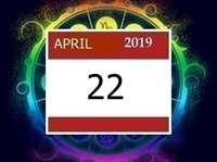 Horoscope 22 April  2019: जॉब में प्रमोशन मिलेगा, बिगड़ा काम बनेगा