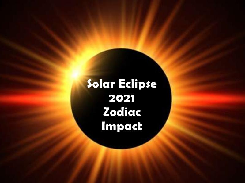 Surya Grahan, Solar Eclipse 2021 Zodiac Impact: सूर्य ग्रहण का राशियों पर असर, जानिए किन्हें होगा फायदा