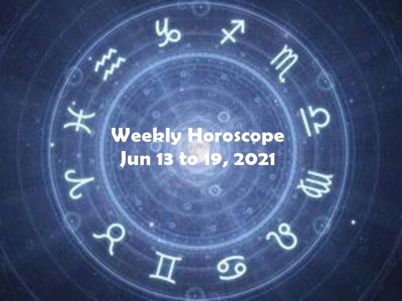 Weekly Horoscope Jun 13 to 19, 2021: इन राशि वालों की किस्मत चमका देगा यह हफ्ता, पढ़िए साप्ताहिक राशिफल