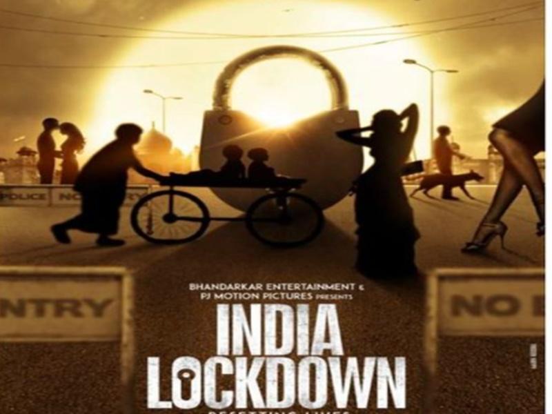 India Lockdown: अब फिल्म पर्दे पर दिखेगा लॉकडाउन, मधुर भंडारकर की फिल्म का पोस्टर जारी