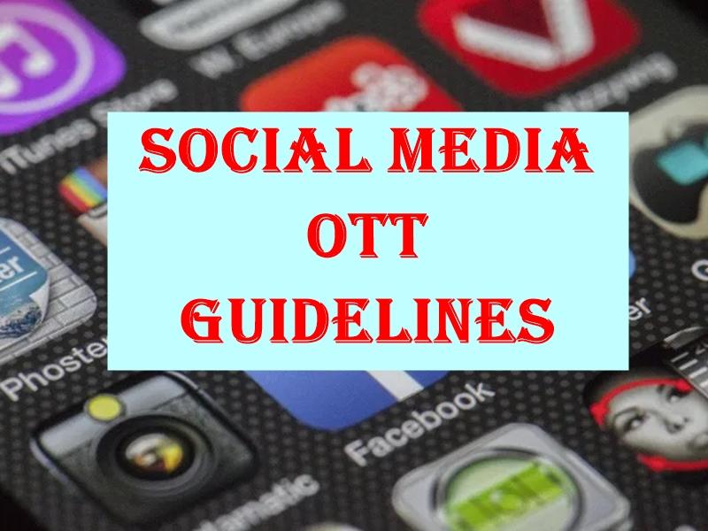 Social Media OTT Guidelines: 24 घंटे में हटाना होगी महिला के खिलाफ आपत्तिजनक पोस्ट, ओटीटी पर होंगी 13+, 16+, A श्रेणियां