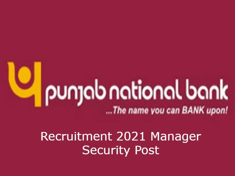 PNB Recruitment 2021: पीएनबी बैंक में मैनेजर पदों पर निकली वैकेंसी, जानें पूरी डिटेल्स यहां