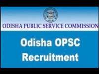 OPSC Recruitment 2019: जारी हुआ ओडिशा नगर प्रशासनिक सेवा परीक्षा का नोटिफिकेशन